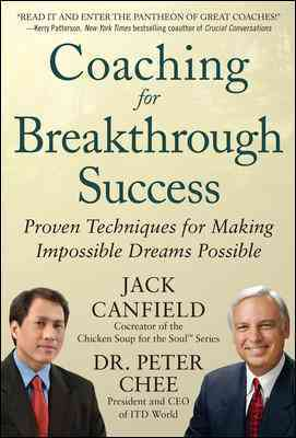 Coaching for Breakthrough Success By Canfield, Jack